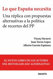 Lo que España necesita por Vicenç Navarro, Juan Torres López y Alberto Garzón Espinosa. El bolso amarillo